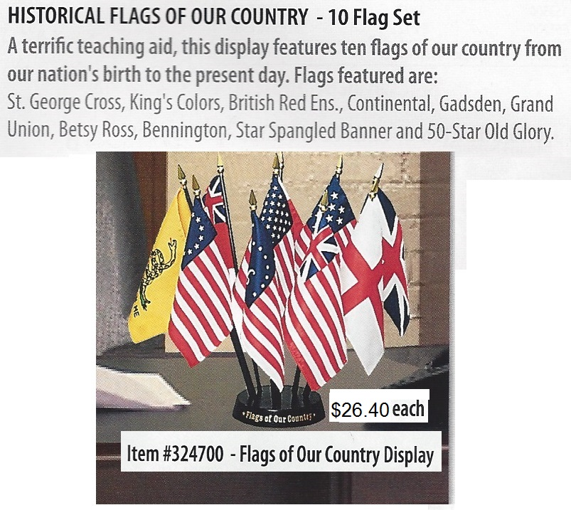Continental Gadsden, Grand Union, Betsy Ross, Bennington, Star Spangled Banner, 50 Star Old Glory