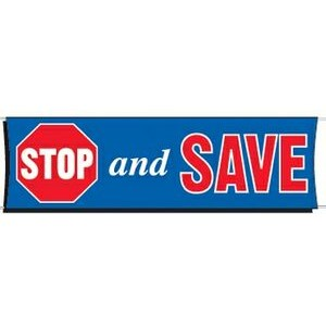 Stop and Save Banner 3 ft x 10 ft